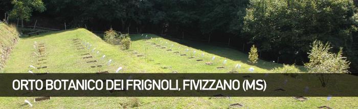 Orto Botanico dei Frignoli – Fivizzano (Massa)