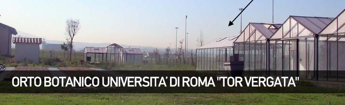 Orto Botanico Università di Roma Tor Vergata
